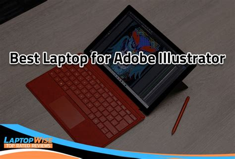 Best laptop for Adobe Illustrator in 2020 - Top rated