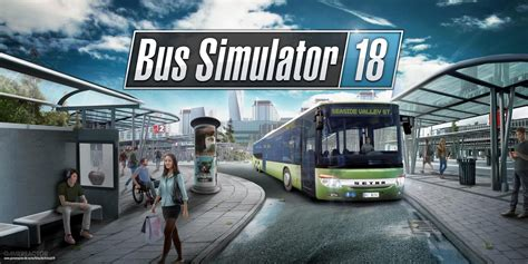 Bus Simulator 18 Review - Find Your Inner Geek