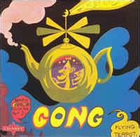 Gong - Flying Teapot (Radio Gnome Invisible Part 1) (1990